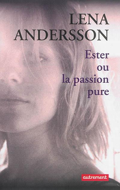ester-ou-la-passion-pure_9782746738263